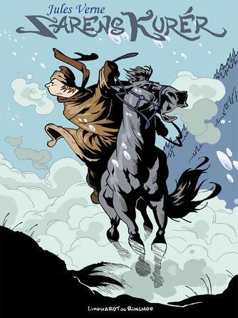 Jules Verne: Zarens kurér (Ved Mogens Cohrt)