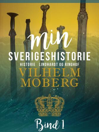 : Min Sverigeshistorie bind 1
