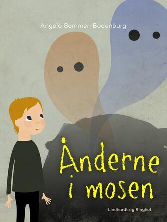 Angela Sommer-Bodenburg: Ånderne i mosen
