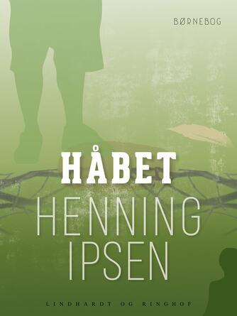 Henning Ipsen (f. 1930): Håbet