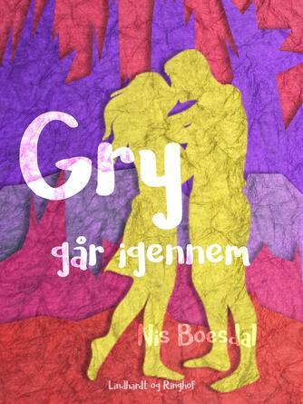 Nis Boesdal: Gry går igennem