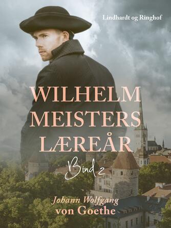 : Wilhelm Meisters Læreår 2