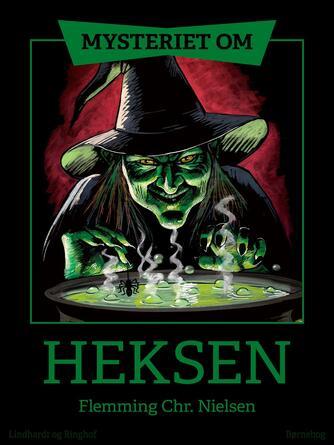 Flemming Chr. Nielsen (f. 1943): Mysteriet om heksen