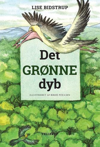 Lise Bidstrup: Det grønne dyb