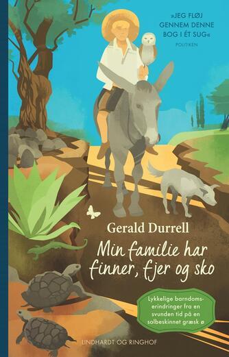 Gerald Durrell: Min familie har finner, fjer og sko