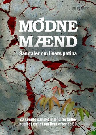 Bo Østlund: Modne mænd