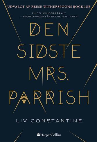 Liv Constantine: Den sidste Mrs. Parrish
