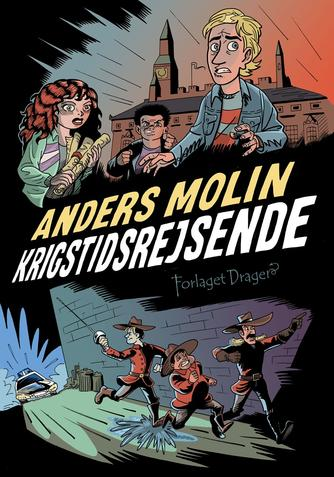 Anders Molin: Krigstidsrejsende