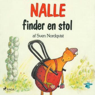Sven Nordqvist: Nalle finder en stol (Ved Susanne Vebel)