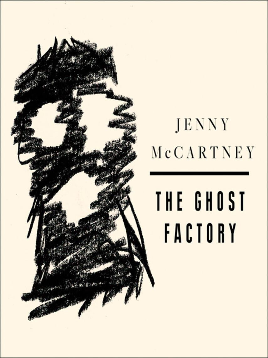 Jenny McCartney: The ghost factory