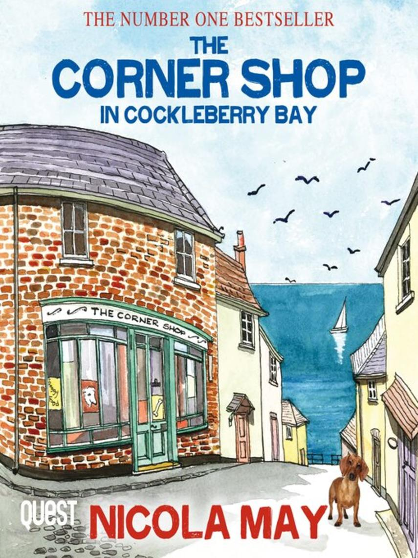 Nicola May: The corner shop in cockleberry bay