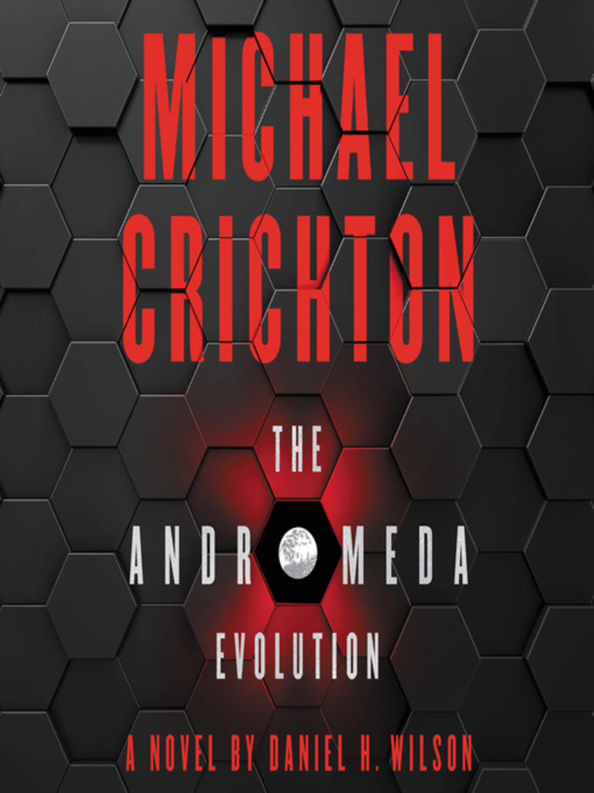 Michael Crichton: The andromeda evolution