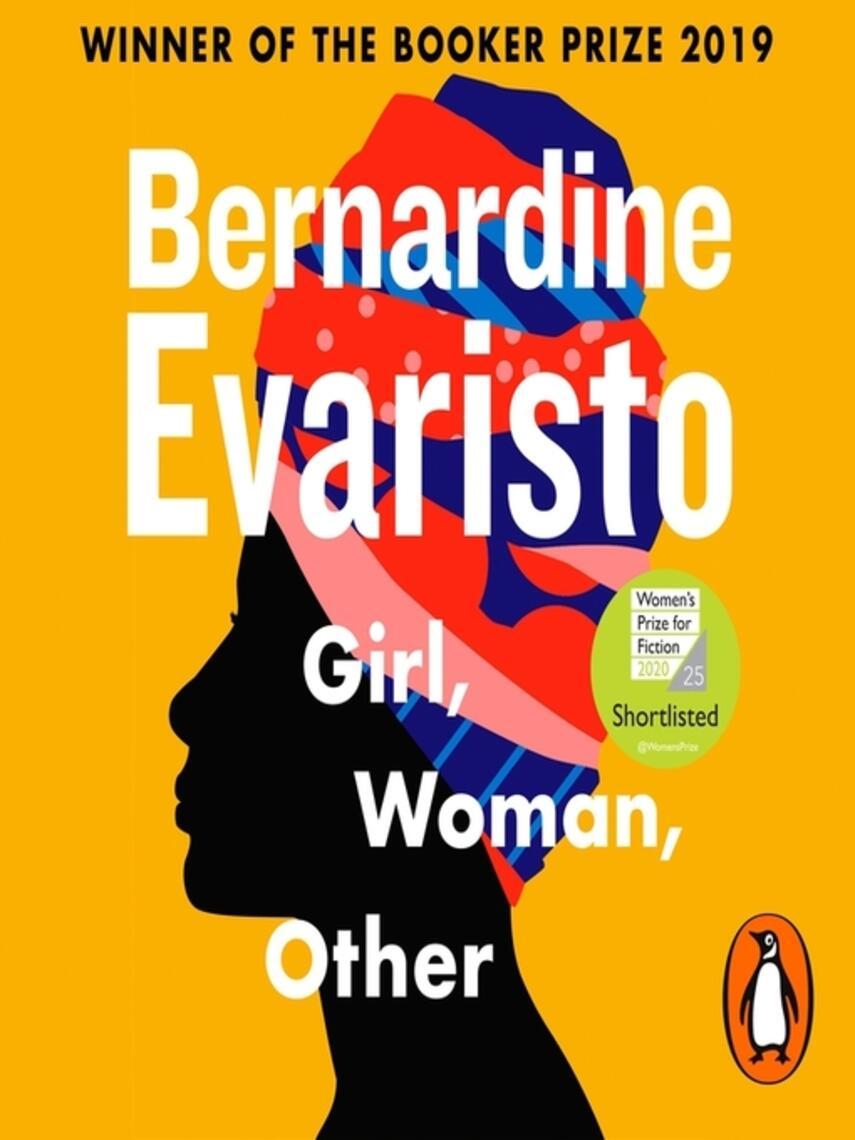 Bernardine Evaristo: Girl, woman, other : WINNER OF THE BOOKER PRIZE 2019