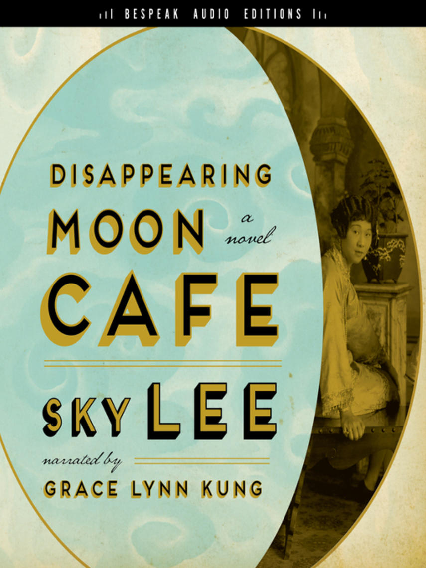 Sky Lee: Disappearing moon café