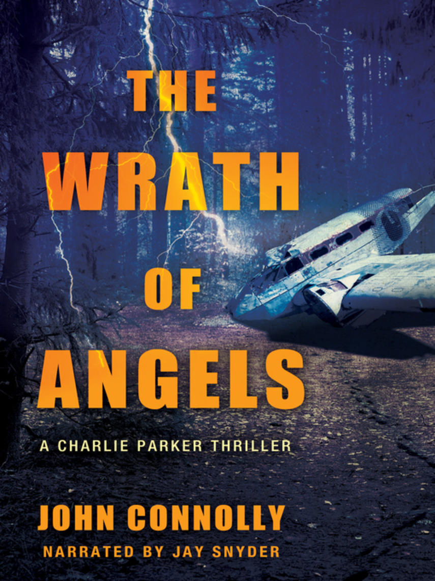 John Connolly: The wrath of angels : Charlie parker series, book 11