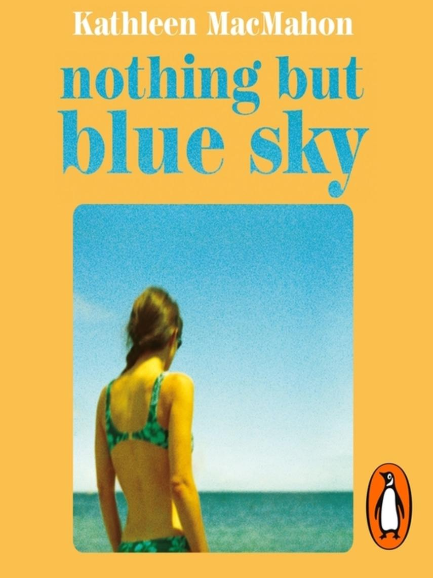Kathleen MacMahon: Nothing but blue sky
