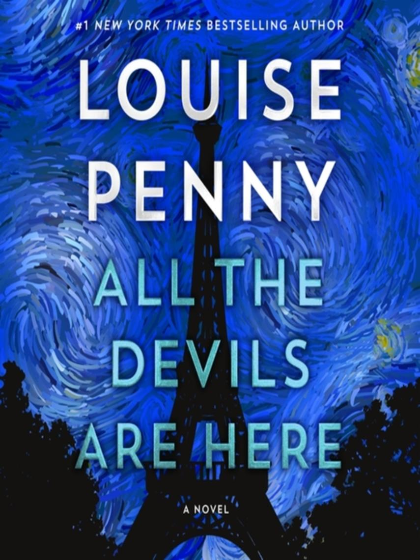 Louise Penny: All the devils are here : Chief inspector gamache series, book 16