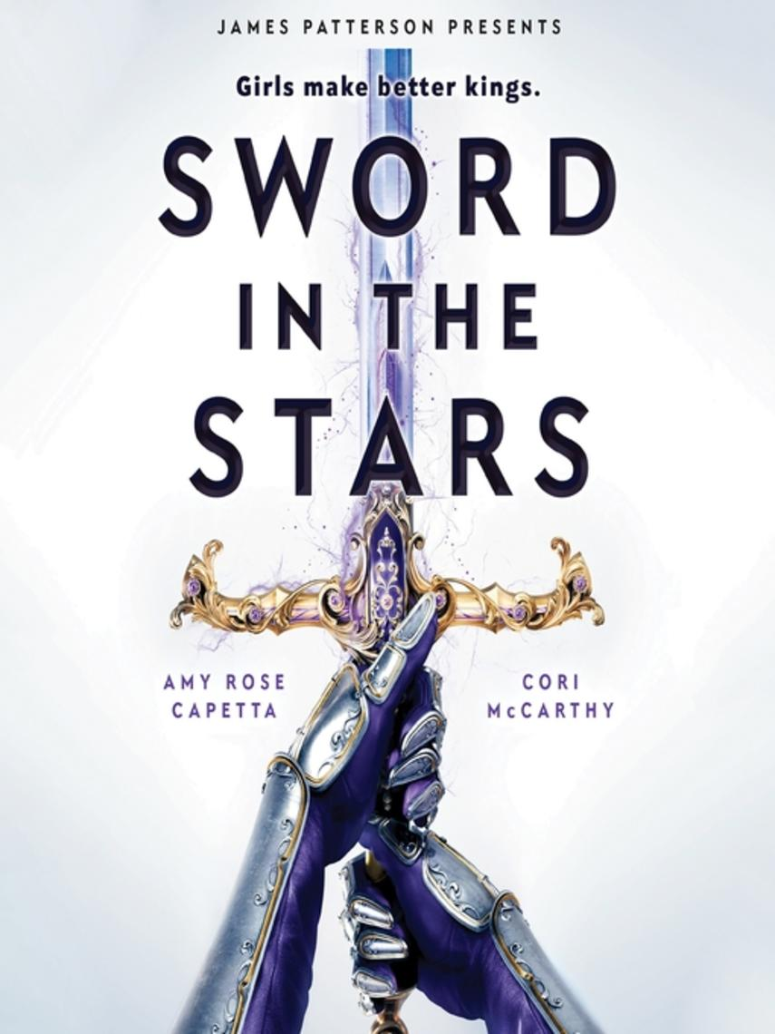 Amy Rose Capetta: Sword in the stars : Once & future series, book 2