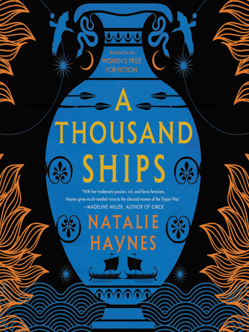 Natalie Haynes: A thousand ships : A novel