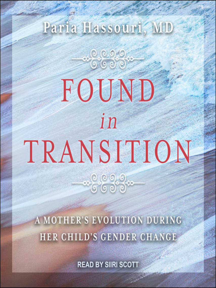 MD Hassouri: Found in transition : A mother's evolution during her child's gender change