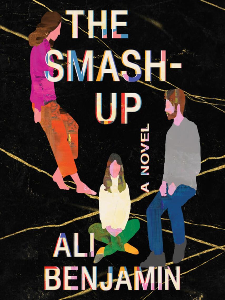 Ali Benjamin: The smash-up : A novel