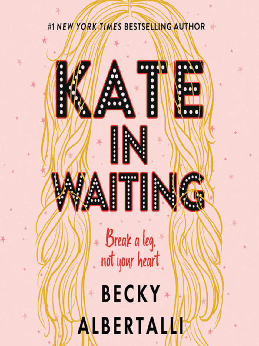 Becky Albertalli: Kate in waiting