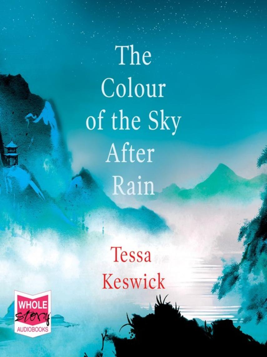 Tessa Keswick: The colour of the sky after rain