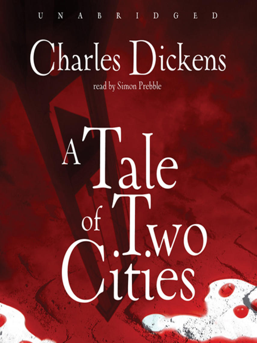 Charles Dickens: A tale of two cities