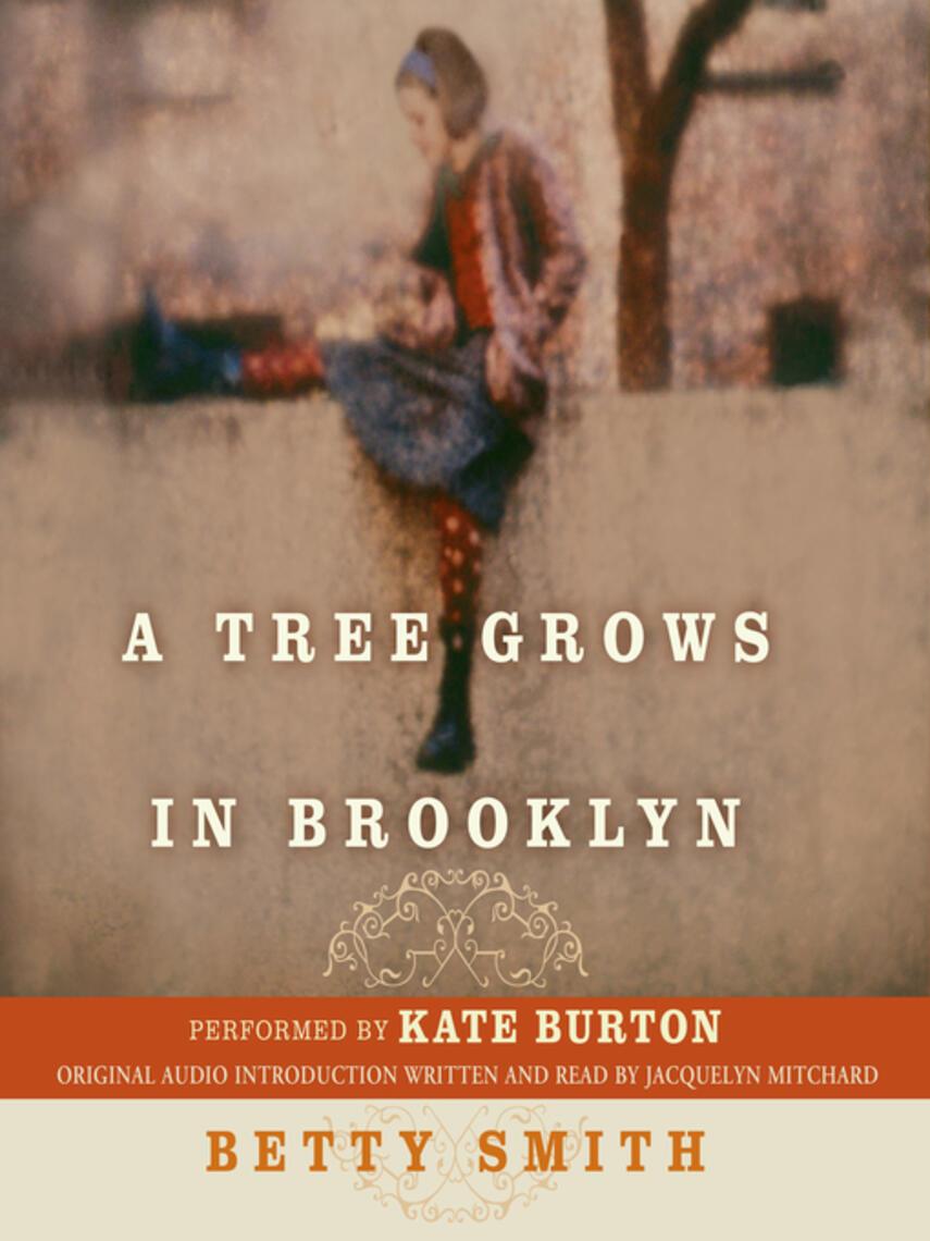 Betty Smith: A tree grows in brooklyn