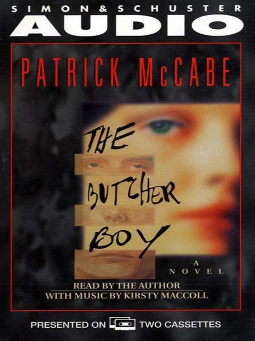Patrick Mccabe: The butcher boy