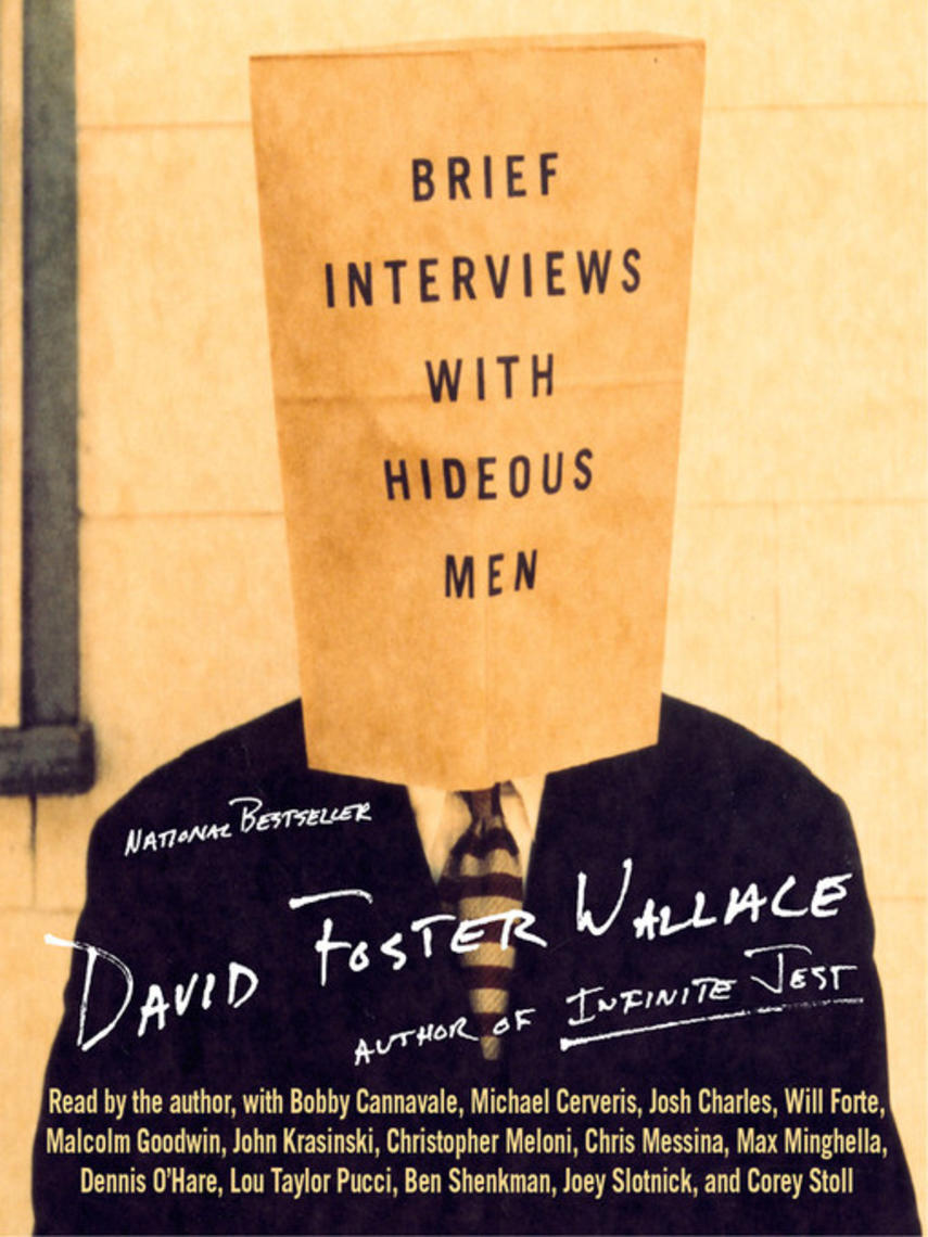 David Foster Wallace: Brief interviews with hideous men