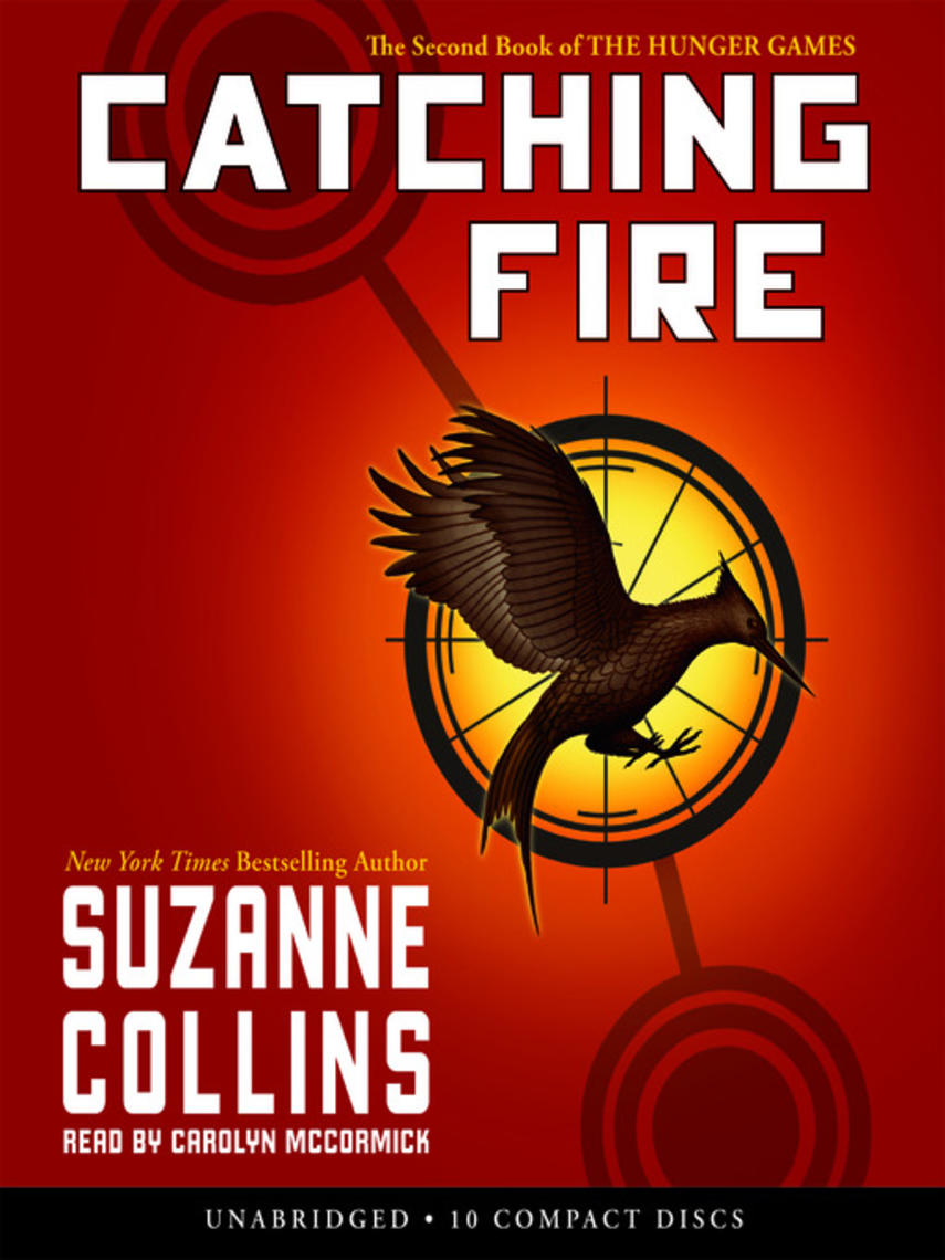 Suzanne Collins: Catching fire : The Hunger Games Series, Book 2
