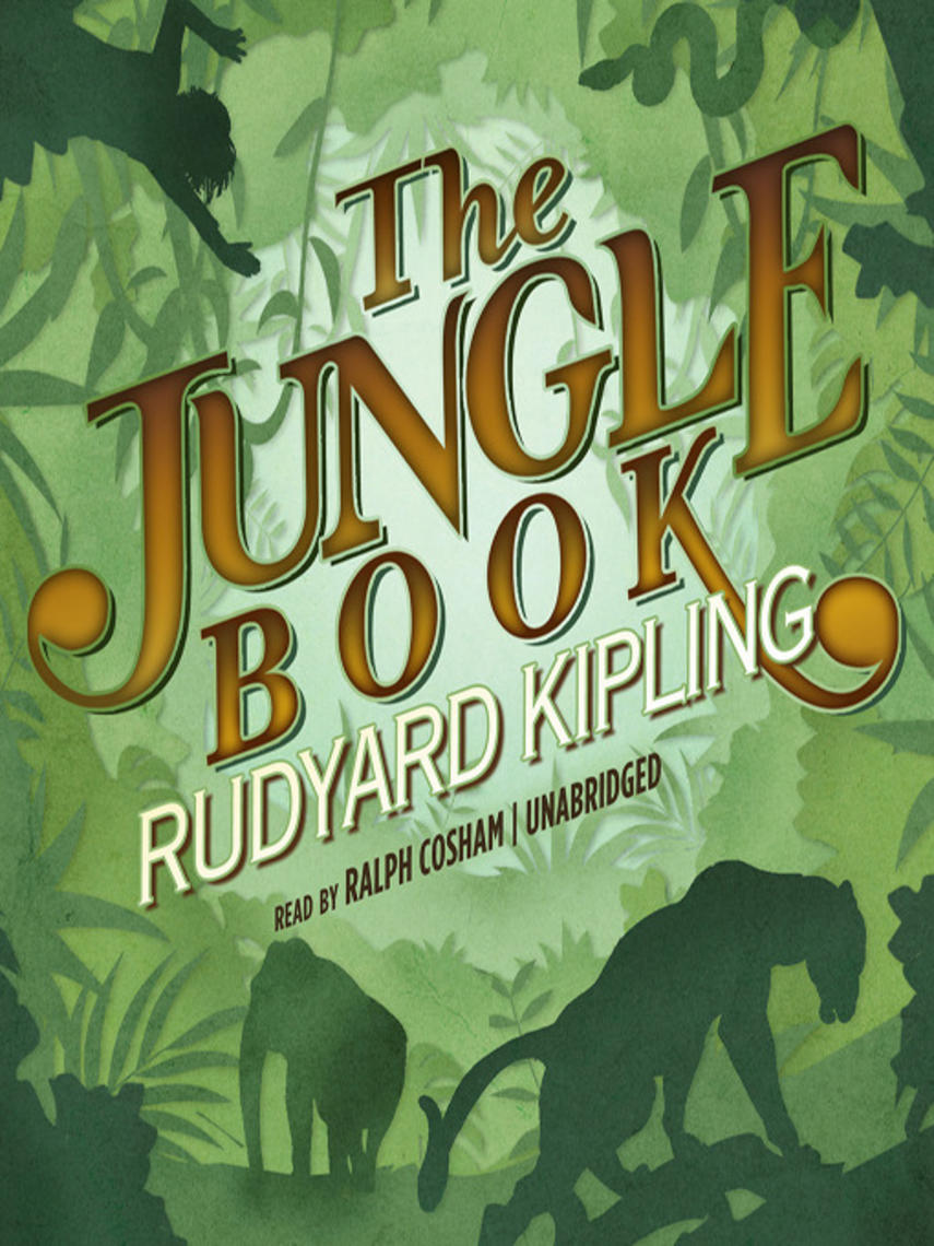 Rudyard Kipling: The jungle book : The Jungle Book Series, Book 1