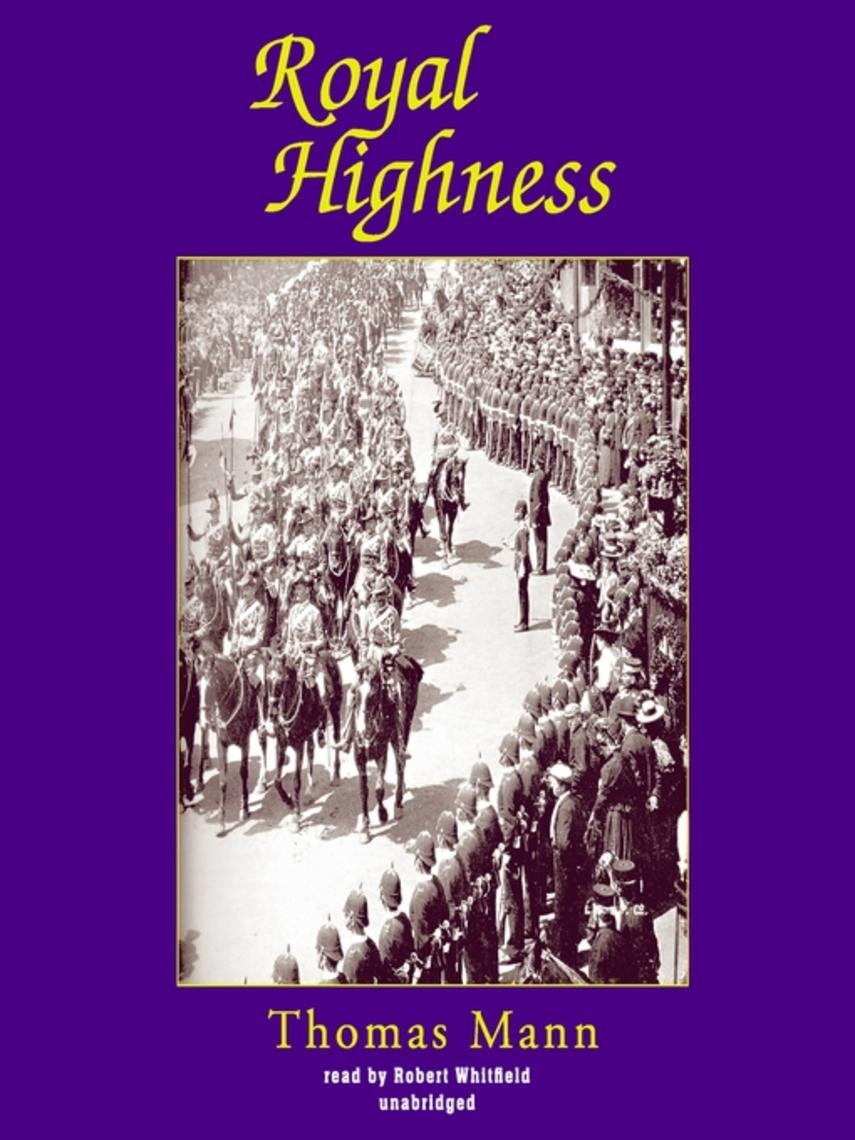 Thomas Mann: Royal highness
