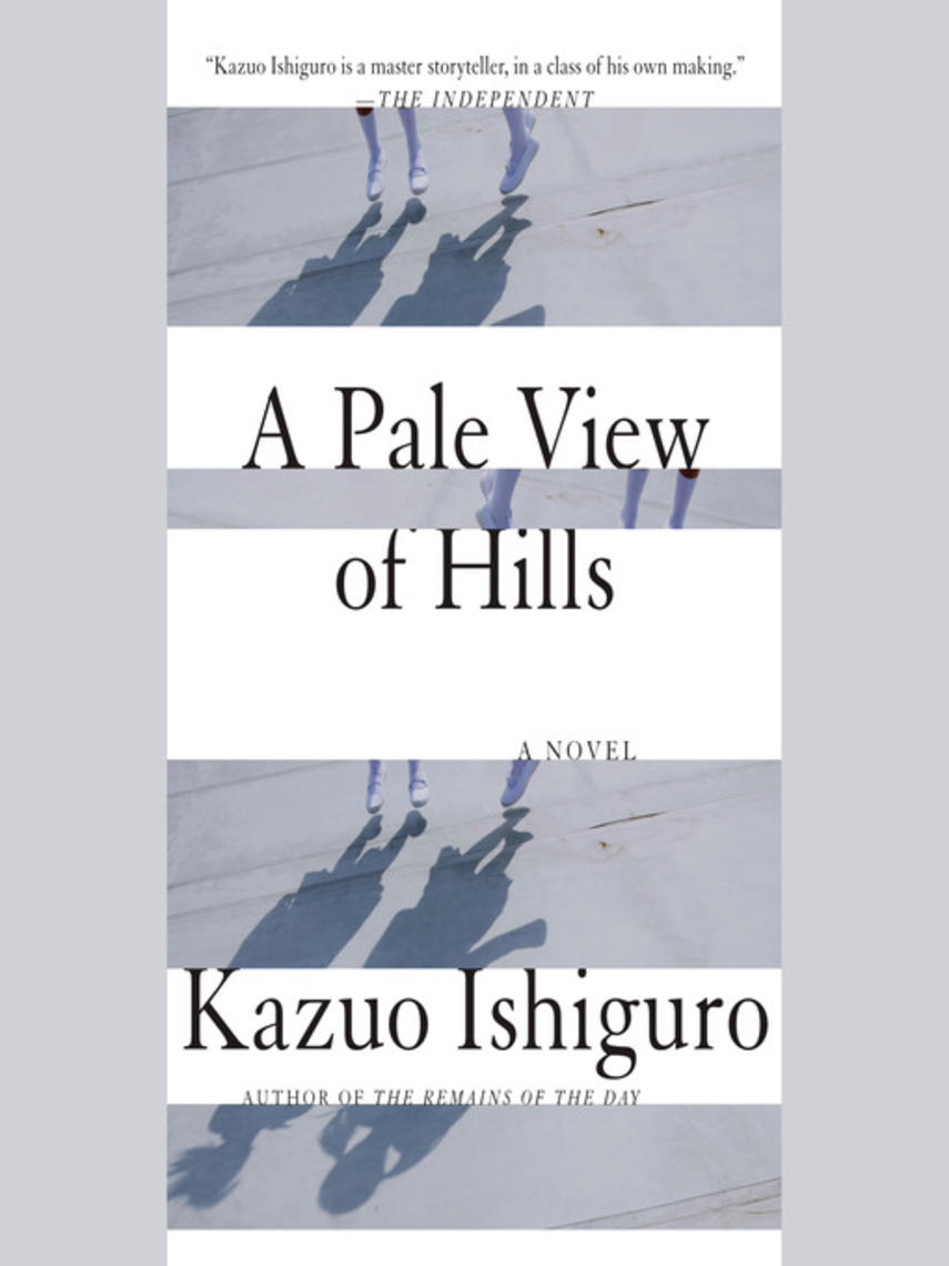 Kazuo Ishiguro: A pale view of hills