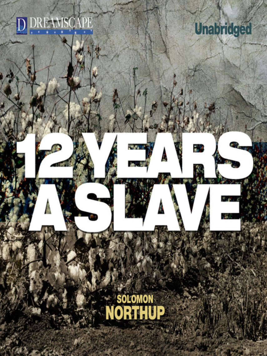 Solomon Northup: 12 years a slave