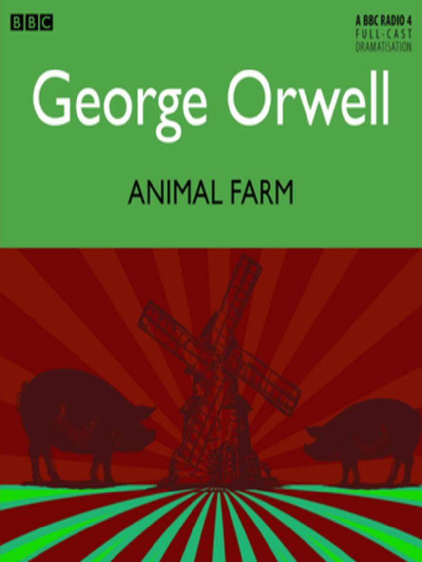 George Orwell: Animal farm
