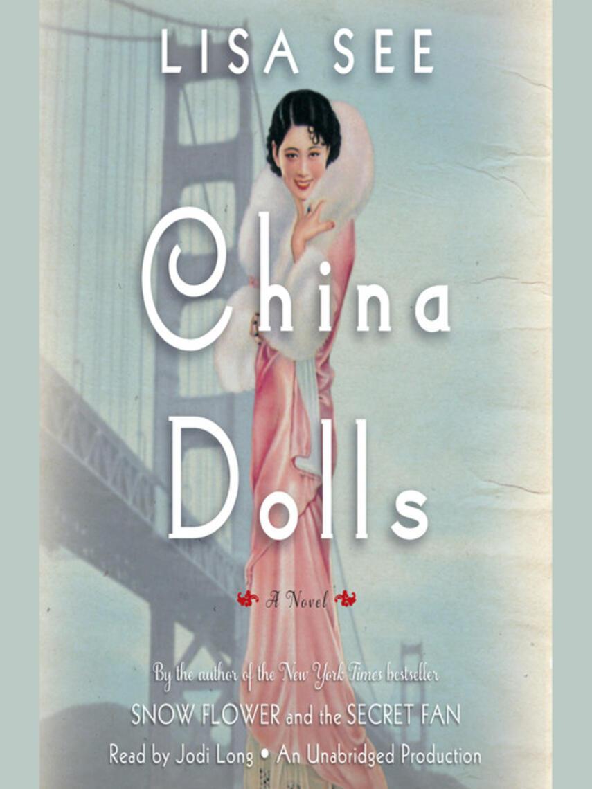 Lisa See: China dolls : A Novel