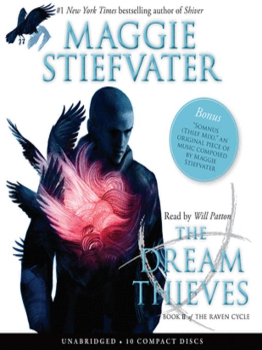 Maggie Stiefvater: The dream thieves : Raven cycle series, book 2