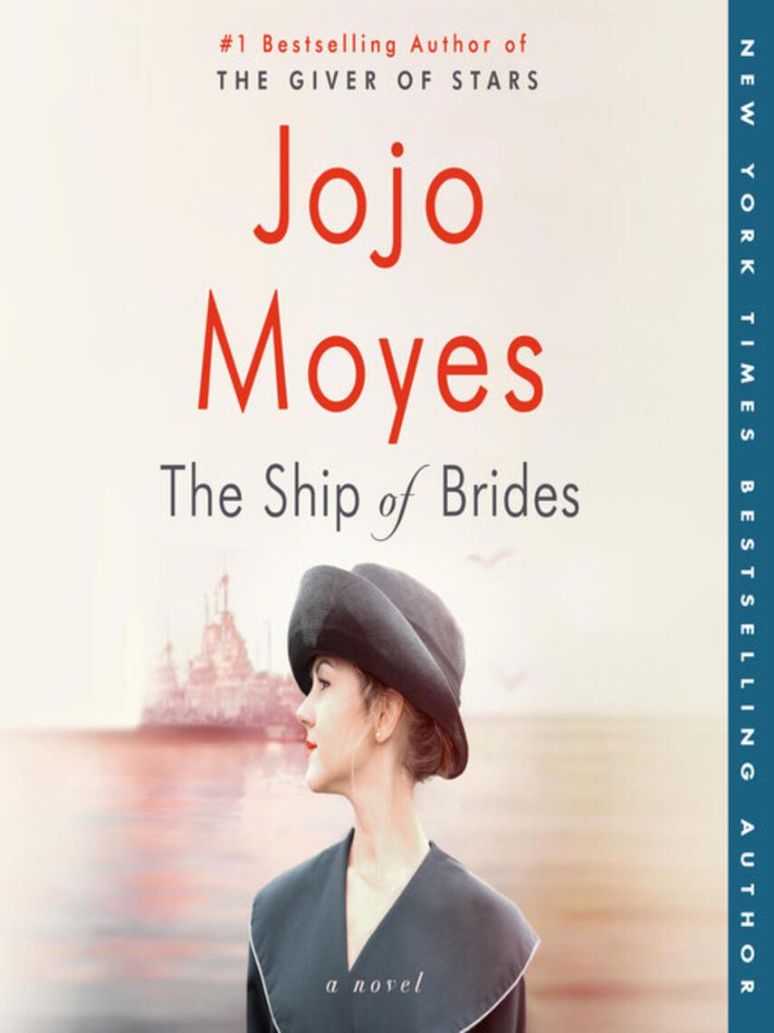Jojo Moyes: The ship of brides