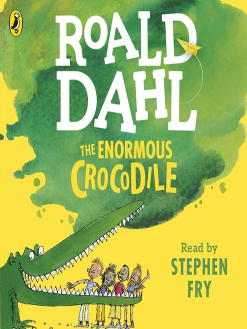 Roald Dahl: The enormous crocodile