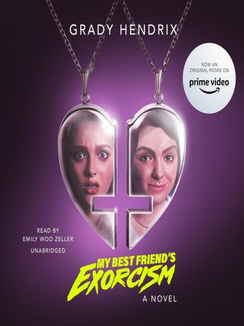 Grady Hendrix: My best friend's exorcism : A Novel