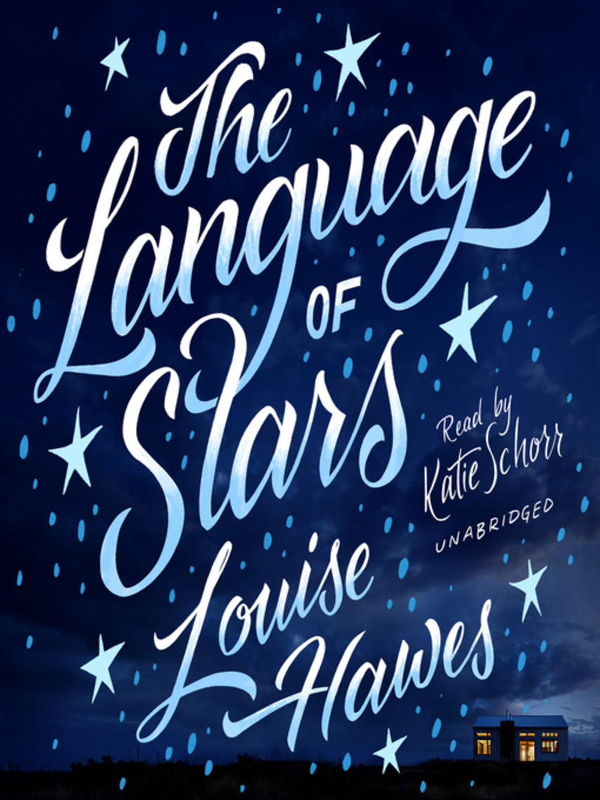 Louise Hawes: The language of stars