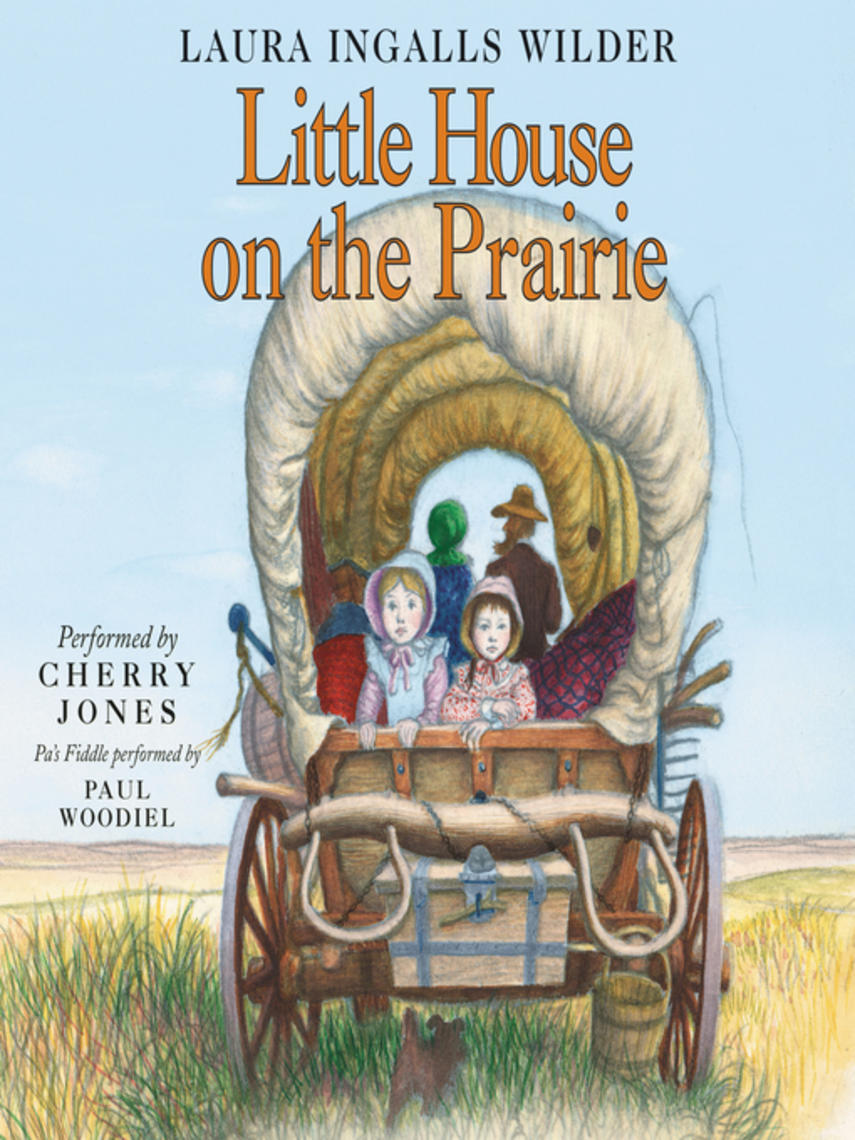 Laura Ingalls Wilder: Little house on the prairie : Little House Series, Book 3