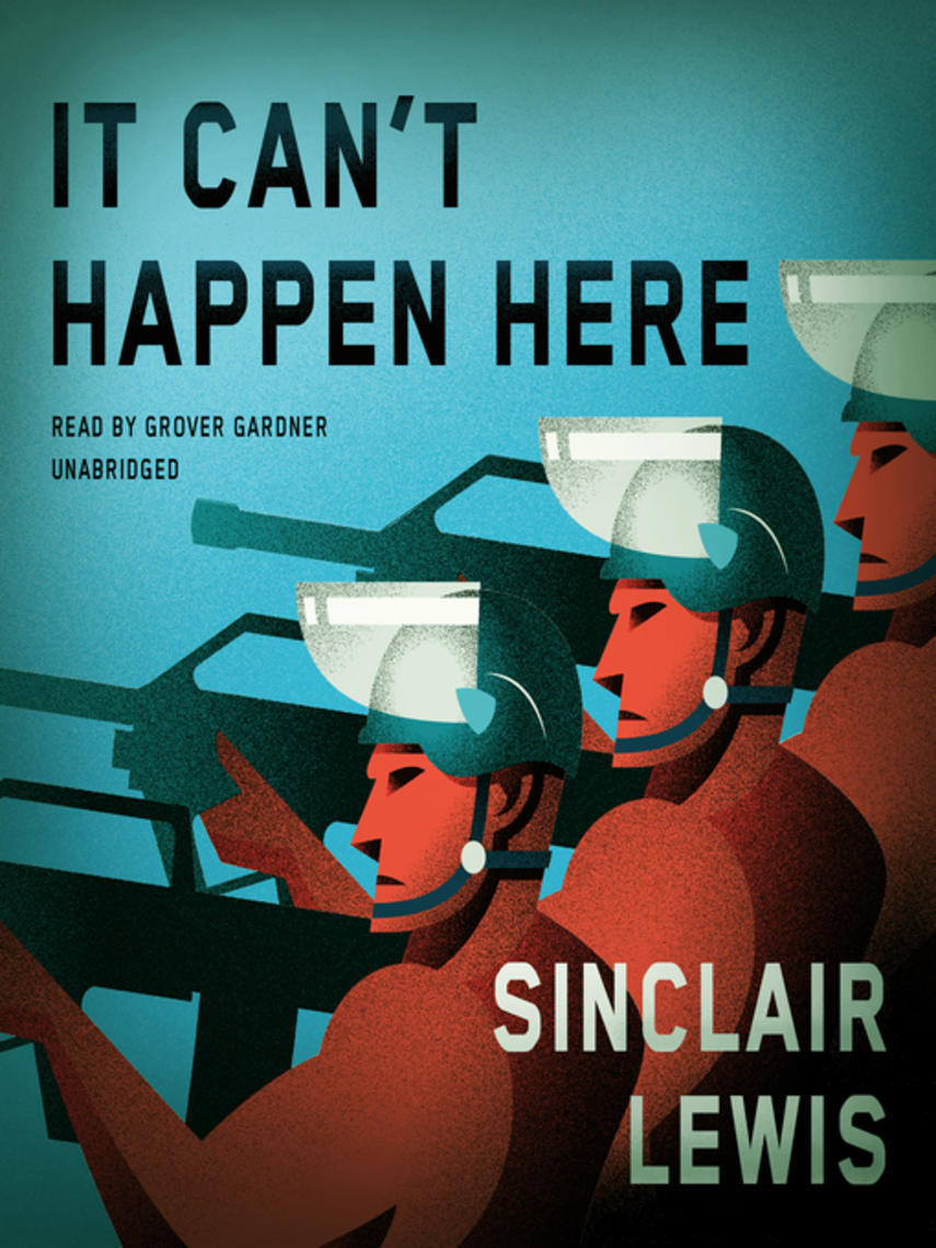 Sinclair Lewis: It can't happen here