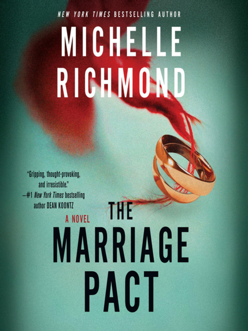 Michelle Richmond: The marriage pact