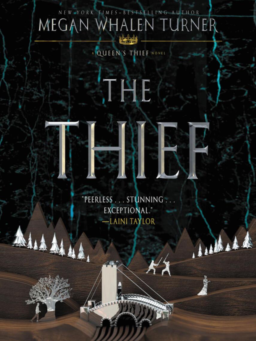 Megan Whalen Turner: The thief : Queen's Thief Series, Book 1
