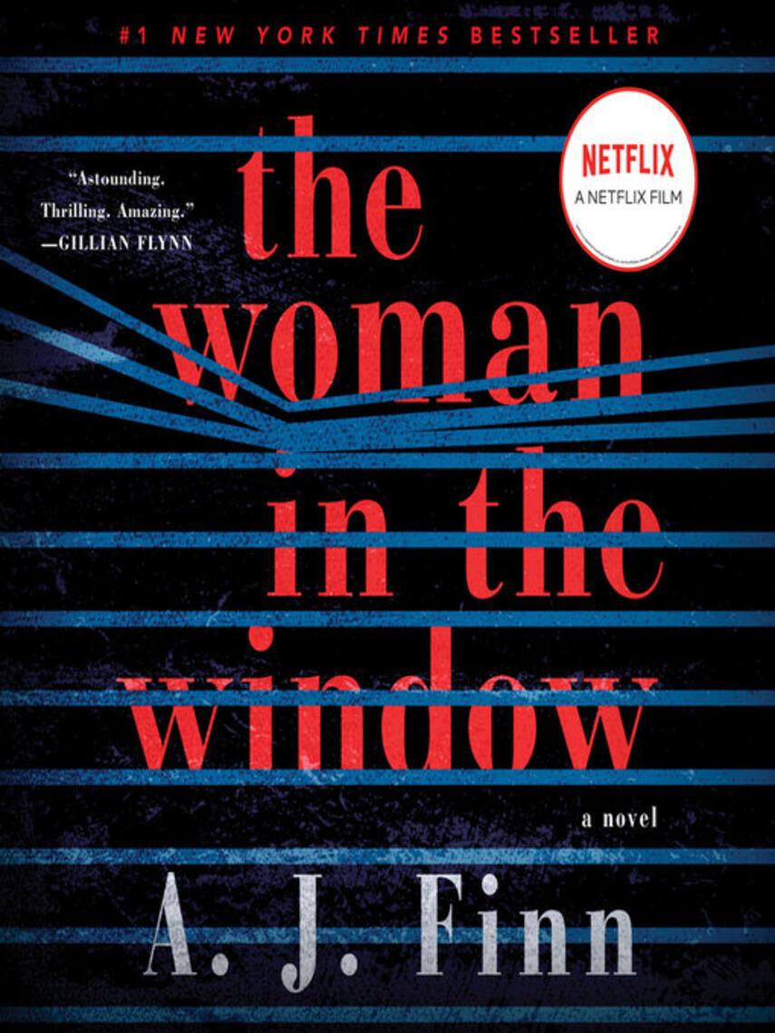 A. J. Finn: The woman in the window : A Novel