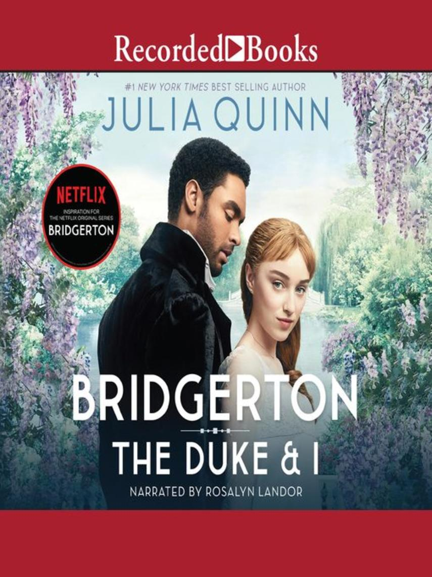 Julia Quinn: The duke and i : Bridgerton series, book 1
