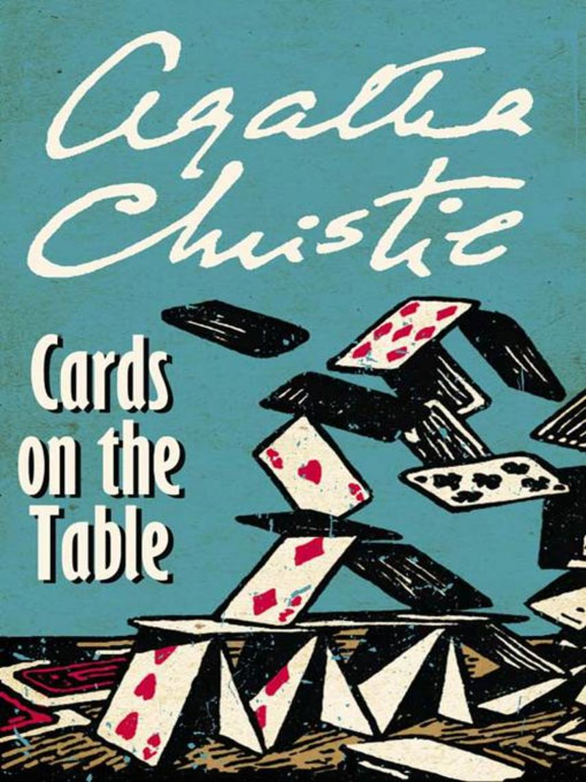 Agatha Christie: Cards on the table : Hercule Poirot Series, Book 13